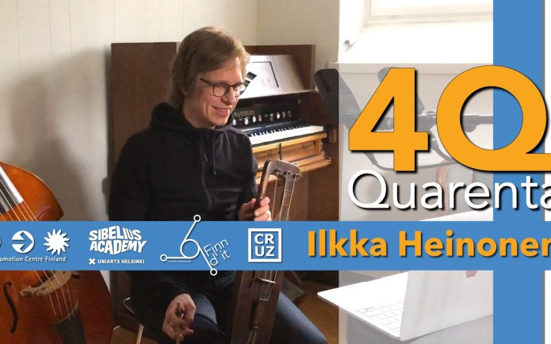Quarenta Podcast with Ilkka Heinonen