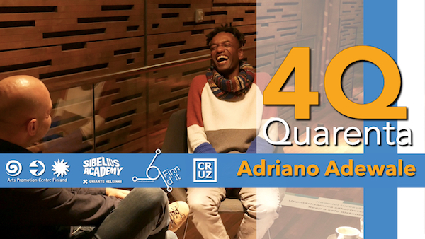 Quarenta Podcast with Adriano Adewale